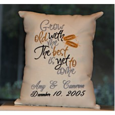 Grow Old with Me - Anniversary Pillow
